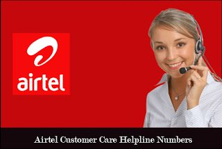 Airtel Customer Care Number for Prepaid, Postpaid and Broadband Service